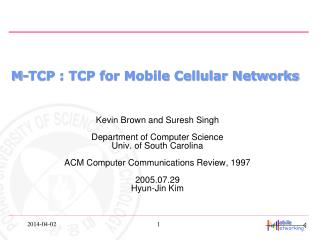 M-TCP : TCP for Mobile Cellular Networks
