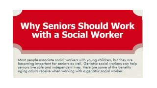 Why Seniors Should Work with a Social Worker