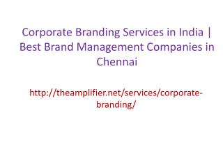Corporate Branding Services in India | Best Brand Management Companies in Chennai