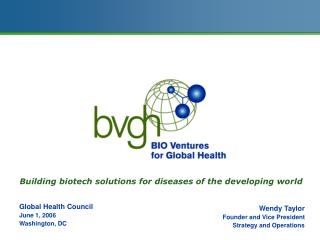 Building biotech solutions for diseases of the developing world