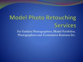 Model Photo Retouching Services | Glamour Photo Retouching | Beauty Retouching Services