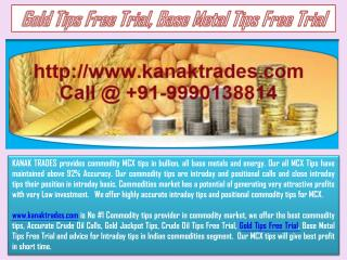 Gold Tips Free Trial, Base Metal Tips Free Trial