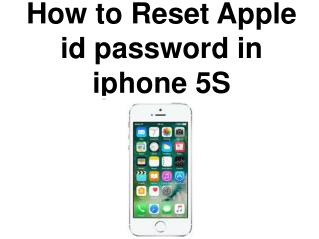 How to reset apple id password in iphone 5S