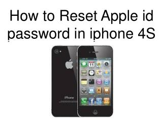 How to reset apple id password in iphone 4S