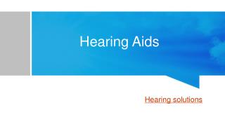 What is Hearing Aids?