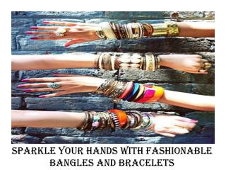 Sparkle Your Hands With Fashionable Bangle and Bracelets From ShoppyZip