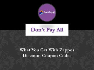 What You Get With Zappos Discount Coupon Codes