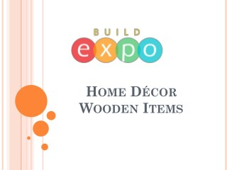 Home Decor Wooden Items