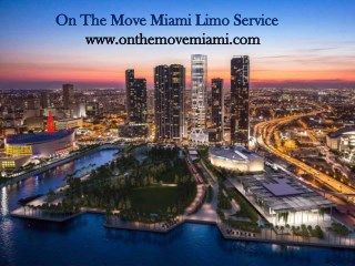 Miami Limo Service | By On The Move Miami