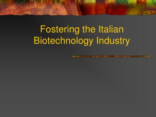 Fostering the Italian Biotechnology Industry