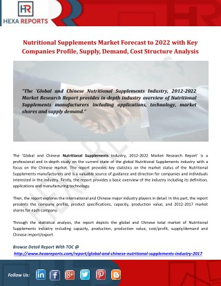 Nutritional supplements market forecast to 2022 with key companies profile, supply, demand, cost structure analysis