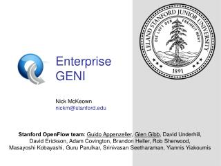 Enterprise  GENI Nick McKeown nickm@stanford.edu