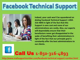 Why would I need to take Facebook Technical Support 1-850-316-4893?