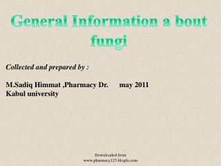General Information a bout fungi