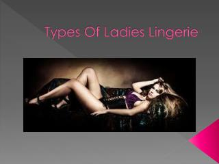Types Of Ladies Lingerie