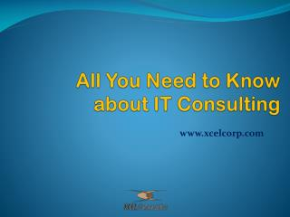 All You Need to Know about IT Consulting