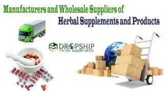 Manufacturers and Wholesale Suppliers of Herbal Supplements and Products