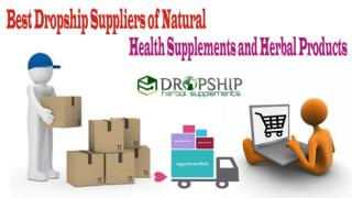 Best Dropship Suppliers of Natural Health Supplements and Herbal Products