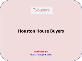 TX Buyers-Houston House Buyers