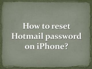 How to reset Hotmail password on iPhone?