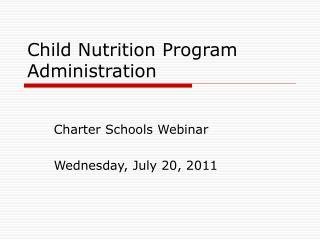 Child Nutrition Program Administration