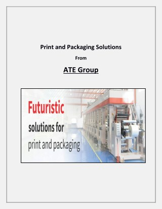 Print and Packaging Solutions From ATE Group