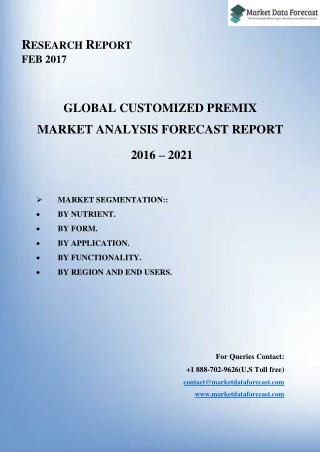 Global Customized Premix Market Research Report at MarketdDataForecast.com
