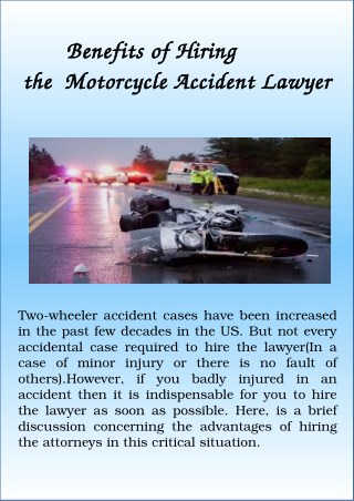 Benefits of Hiring the Motorcycle Accident Lawyer