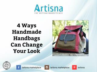 4 Ways Handmade Handbags Can Change Your Look