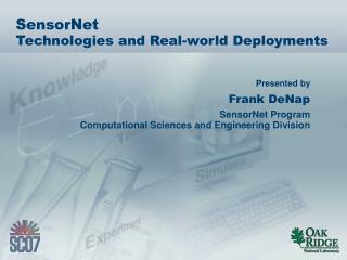 SensorNet Technologies and Real-world Deployments
