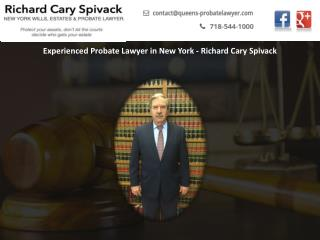 Experienced Probate Lawyer in New York - Richard Cary Spivack