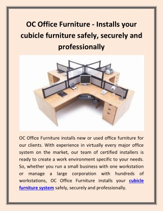 OC Office Furniture - Installs your cubicle furniture safely, securely and professionally