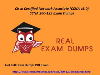 Verified Cisco 200-125 Exam Questions - 200-125 Dumps PDF RealExamDumps.com