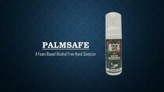Palm Safe Foam Based Alcohol-Free Hand Sanitizer