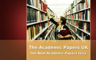 The Academic Papers UK - Get Best Academic Papers Help