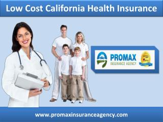 low cost California health insurance