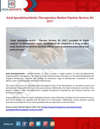 Axial Spondyloarthritis Pipeline Review H1 2017, Drug Profile Analysis