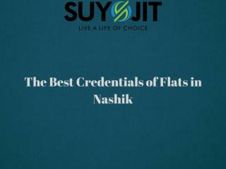 The Best Credentials of Flats in Nashik