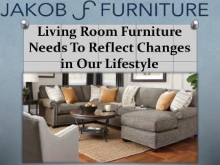 Living Room Furniture Needs To Reflect Changes in Our Lifestyle