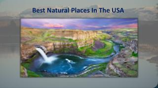 Best Natural Places In The USA