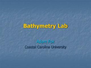 Bathymetry Lab