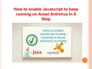 How to enable javascript to keep running on avast antivirus in 6 step