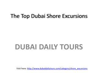 Best shore excursions in Dubai