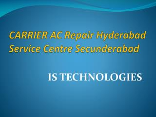 CARRIER AC Repair Hyderabad Service Center Secunderabad