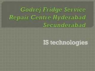 Godrej Fridge Service Repair Center Hyderabad Secunderabad