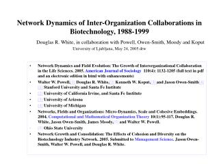 The Evolution of Biotechnology as a Knowledge Industry:  Network Movies and Dynamic Analyses