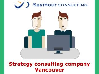 Strategy consulting company Vancouver
