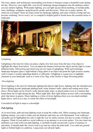 Understand the concept that lighting help to look better your landscape .