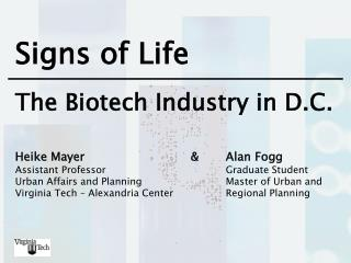 Signs of Life The Biotech Industry in D.C.