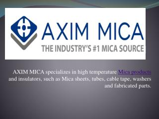 Manufacturing High Temperature Mica Tubes | Axim Mica